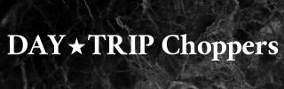 DayTripChoppers